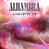 Alhambra - A Far Cry To You [Japan CD] WLKR-2