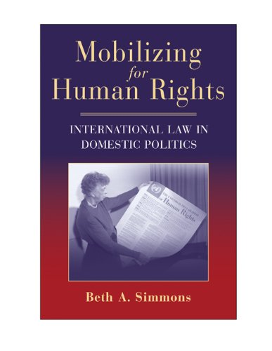 Mobilizing for Human Rights: International Law in Domestic Politics