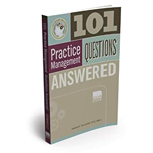 101 Veterinary Practice Management Questions Answered - Amanda L. Donnelly DVM MBA