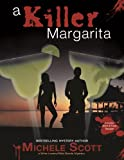A Killer Margarita (Nikki Sands/Wine Lovers Mystery Series)