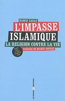 L'Impasse Islamique par Zanaz