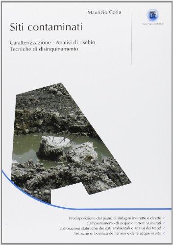 siti-contaminati-caratterizzazione-analisi-di-rischio-tecniche-di-disinquinamento