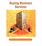 img - for [(Buying Business Services )] [Author: Bjorn Axelsson] [Apr-2002] book / textbook / text book