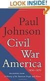 Civil War America: 1850-1870
