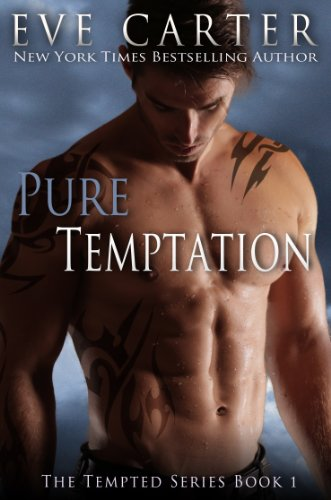 Pure Temptation (Tempted) by Eve Carter