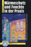 img - for W rmeschutz und Feuchte in der Praxis book / textbook / text book