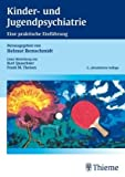 Kinder- und Jugendpsychiatrie: Eine praktische Einführung - Sigrid von Aster, Nikolaus Barth, Christian Fleischhaker, Johannes Hebebrand, Klaus Hennighausen, Sabine Herpertz