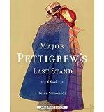 img - for BY Simonson, Helen ( Author ) [{ Major Pettigrew's Last Stand By Simonson, Helen ( Author ) Dec - 01- 2010 ( Paperback ) } ] book / textbook / text book