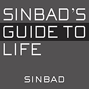 Sinbad's Guide to Life Audiobook
