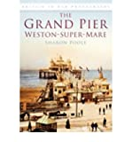 img - for The Grand Pier at Weston-Super-Mare (Paperback) - Common book / textbook / text book