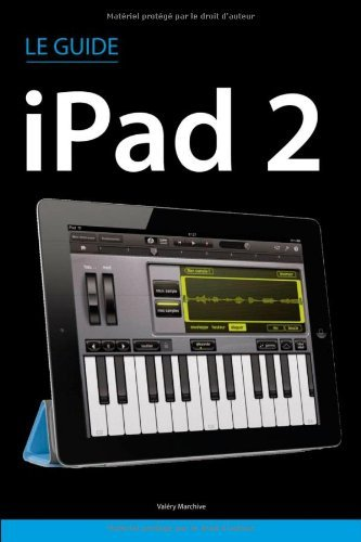 Le guide iPad 2 francais
