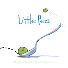 Little Pea (       UNABRIDGED) by Amy Krouse Rosenthal Narrated by Abby Sher