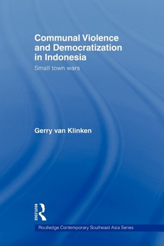 Communal Violence and Democratization in Indonesia: Small...