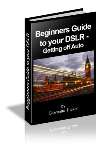 Beginners Guide to your DSLR - Getting off Auto