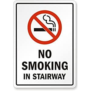 """No Smoking in Stairway Sign, 10"""" x 7"""""""