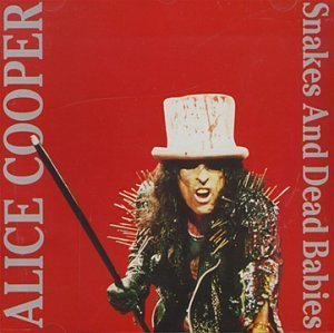 Snakes & Dead Babies by Cooper, Alice (1995-05-31)
