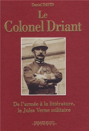 Le Colonel Driant, De l'armée à la littérature, le Jules Verne militaire