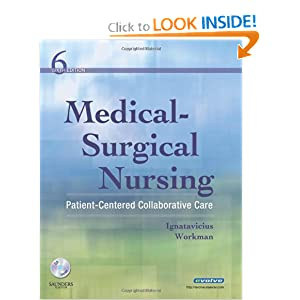 Medical-Surgical Nursing: Patient-Centered Collaborative Care, Single Volume, 6e