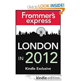London in 2012: Frommer's Express Kindle Exclusive