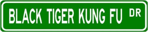 Black Tiger Kung Fu Street Sign ~ Martial Arts Gift ~ Aluminum
