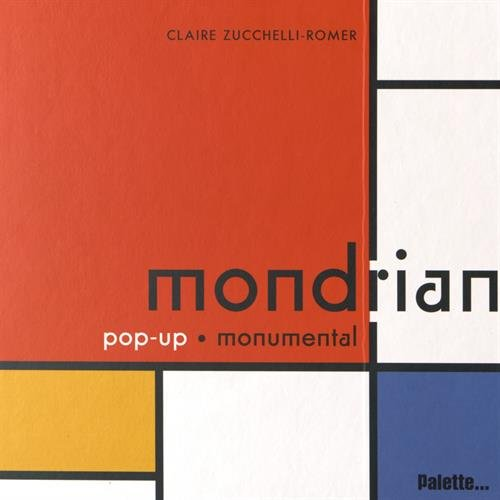 Mondrian : Pop-up monumental