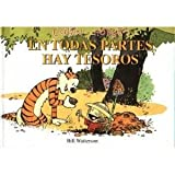 Calvin y Hobbes En Todas Partes Hay Tesoros (There's Treasure Everywhere) (0439265789) by Bill Watterson