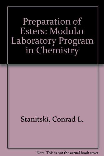 Preparation of Esters: Modular Laboratory Program in Chemistry