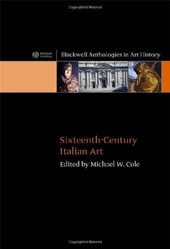 Sixteenth-Century Italian Art (Blackwell Anthologies in Art History)