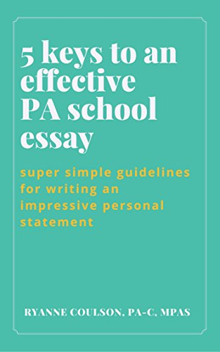 personal essay pa school How to write a personal statement for physician's assistant programs by ben frederick md | jul 25, 2013 | other medical professions.