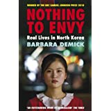 Nothing to Envy: Real Lives in North Koreaby Barbara Demick