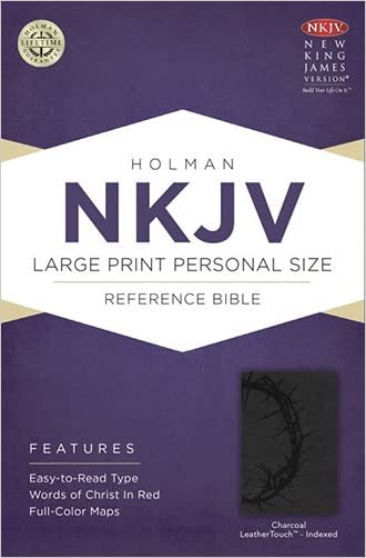 NKJV Large Print Personal Size Reference Bible, Charcoal LeatherTouch Indexed written by Holman Bible Staff