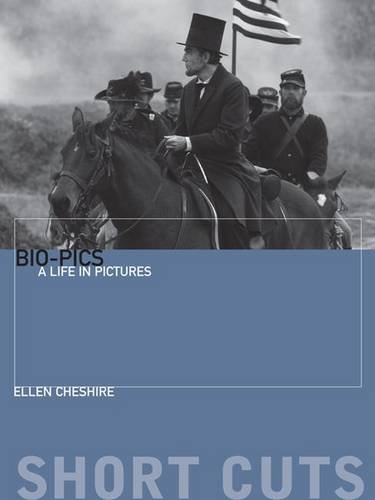 Biopics: A Life in Pictures (Short Cuts)