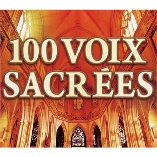 100 VOIX SACRÉES 2010
