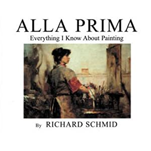 Richard schmid alla prima everything i know about painting pdf