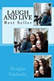 img - for Laugh and Live: Best Seller book / textbook / text book