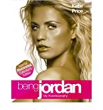 Katie Price Being Jordan Illustrated Edition by Price, Katie ( Author ) ON Oct-13-2006, Hardback