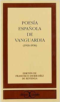 Poesia espanola de vanguardia (1918-1936 (Clasicos Castalia) (Spanish