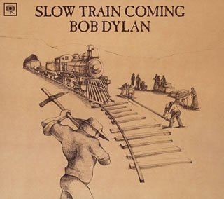 Bob Dylan - Slow Train Coming By Bob Dylan - Zortam Music