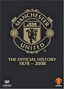 Manchester United: The Official History - Revised Edition [DVD] by 2entertain