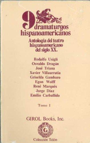 9 Dramaturgos Hispanoamericanos: Antologia del teatro hispanoamericano del siglo XX