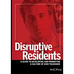 Disruptive Residents