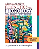 img - for Introduction to Phonetics and Phonology: From Concepts to Transcription [Paperback] [2008] 1 Ed. Jacqueline Bauman-Waengler book / textbook / text book
