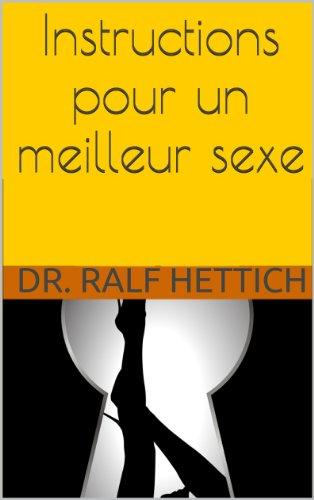 Couverture du livre Instructions pour un meilleur sexe