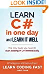 Learn C# in One Day and Learn It Well...