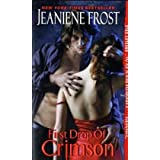 "First Drop of Crimson (Night Huntress World)von ""Jeaniene Frost"""