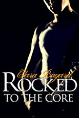 Rocked to the Core (Rockstar BBW Erotic Romance)