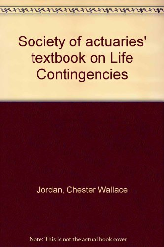 Society of actuaries' textbook on Life Contingencies PDF