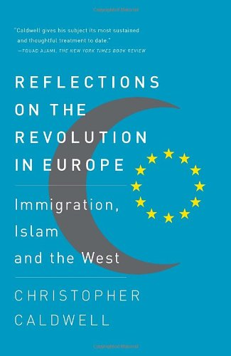 Reflections on the Revolution In Europe: Immigration,...