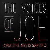 The Voices of Joe: Caroline Meets Santino | Caroline Kepnes