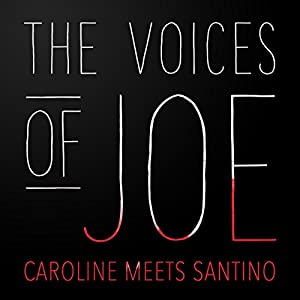 The Voices of Joe: Caroline Meets Santino Speech